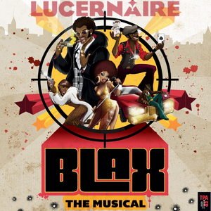 BWW Review: BLAX THE MUSICAL at Lucernaire