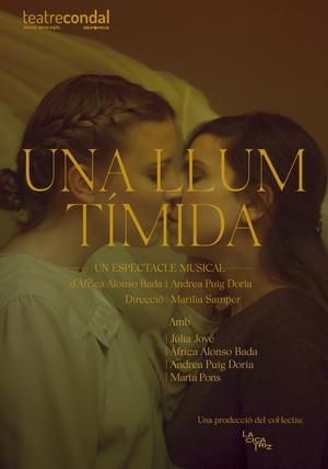 UNA LLUM TÍMIDA regresa al Teatro Condal De Barcelona