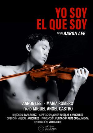 YO SOY EL QUE SOY, de Aaron Lee, regresa en octubre al Teatro Pavón