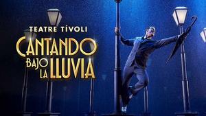 STAGE TUBE: CANTANDO BAJO LA LLUVIA en su estreno en el Teatre Tívoli de Barcelona
