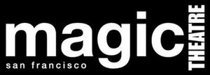 Magic Theatre Announces 2021-2022 Season
