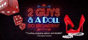 BWW Previews: 2 GUYS & A DOLL DO BROADWAY at Delray Beach Playhouse/Mizner Park Cultural Arts Center