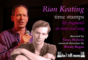 BWW Review: RIAN KEATING Tells Boldly Confessional Stories In TIME STAMPS at Don't Tell Mama