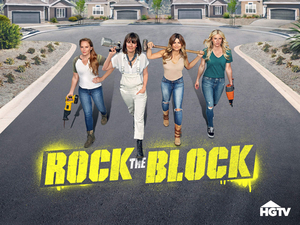 HGTV Renews Popular Renovation Competition Series 'Rock The Block' For a New Season