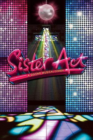 SISTER ACT to Open at the Long Beach Playhouse