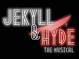 NTPA Repertory Theatre to Present JEKYLL & HYDE The Musical