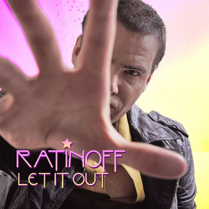 Ratinoff Releases Debut EP 'Let It Out'