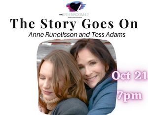 Anne Runolfsson and Tess Adams to Bring THE STORY GOES ON to The Green Room 42