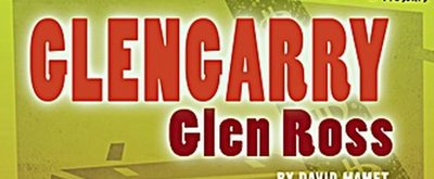 Merely Players Will Present GLENGARRY GLEN ROSS