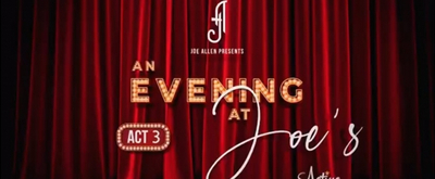 VIDEO: Ian McKellen, Jennifer Saunders, Harriet Thorpe and More Take Part in AN EVENING AT JOE'S Virtual Fundraiser