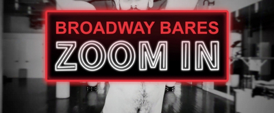 BWW TV: Watch an All-New Promo for BROADWAY BARES: ZOOM IN! Video