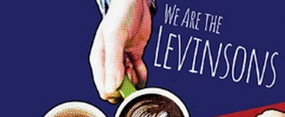 New Jewish Theatre's WE ARE THE LEVINSONS is Postponed