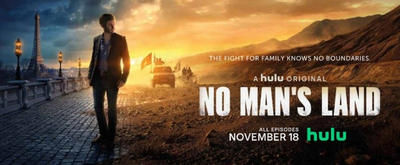 VIDEO: Watch the Trailer for NO MAN'S LAND on Hulu
