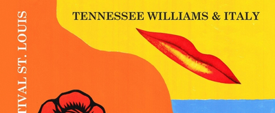 TENNESSEE WILLIAMS FESTIVAL ST. LOUIS is Postponed
