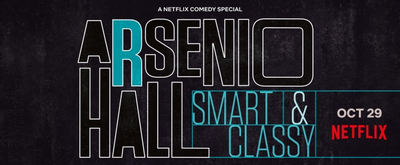 VIDEO: Netflix Releases Trailer for ARSENIO HALL: SMART & CLASSY