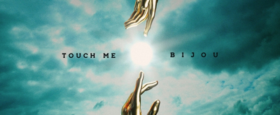 Arizona native BIJOU Releases 'Touch Me'
