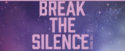 VIDEO: Watch the Trailer for BTS BREAK THE SILENCE: THE MOVIE