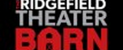 Ridgefield Theater Barn Suspends Operations Through May
