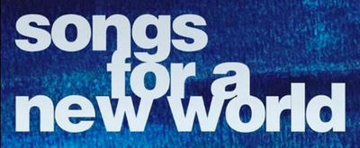 Review: SONGS FOR A NEW WORLD at Paliku Theatre