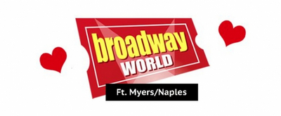 BWW Feature: 12 VALENTINE'S DAY THEATRE DATE IDEAS in Southwest Florida!