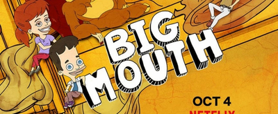 VIDEO: Netflix Releases BIG MOUTH Season 3 Official Trailer
