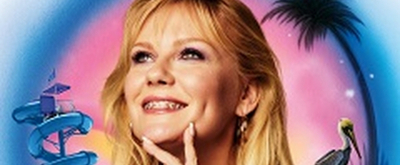 VIDEO: Kirsten Dunst Stars in the Trailer for ON BECOMING A GOD IN CENTRAL FLORIDA