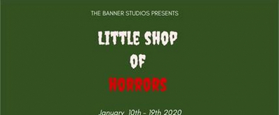 BWW Review: LITTLE SHOP OF HORRORS at The Banner Studios