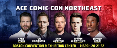Chris Evans, Tom Hiddleston, Ewan McGregor And Hayden Christensen Headline Boston ACE Comic Con This March