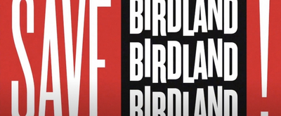 VIDEO: ICYMI- Watch Broadway Unite for the SAVE BIRDLAND Fundraiser! Video