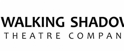 Walking Shadow Theatre Company Announces Postponements and Cancellations