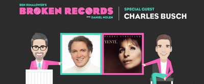 BWW Exclusive: Ben Rimalower's Broken Records with Special Guest, Playwright and Actor Charles Busch!