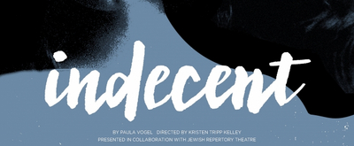 The Kavinoky Theatre Will Continue its 40th Anniversary Season with INDECENT