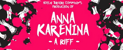 BWW Interview: Gwen Kingston, Ashley Teague, Teresa Lotz, and Will Turner of ANNA KARENINA: A RIFF at Flea Theater