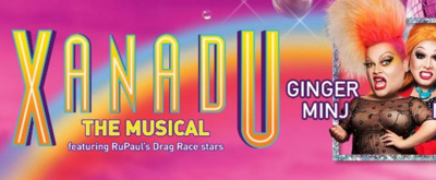 National Tour Of XANADU Featuring 'RuPaul's Drag Race' Stars Put On Hold