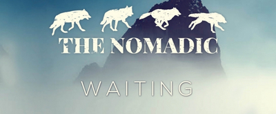 The Nomadic Release Music Video For Single 'Waiting'