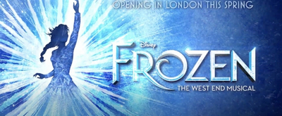 VIDEO: Watch the All New Trailer For the West End Production of FROZEN