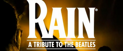 VIDEO: RAIN: A TRIBUTE TO THE BEATLES Shouts-Out its Fans in New Video; Tour Stops Cancelled Through May 2020