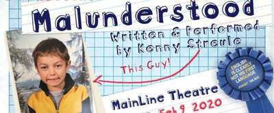 BWW Previews: MALUNDERSTOOD at MainLine Theatre 1/30-2/9