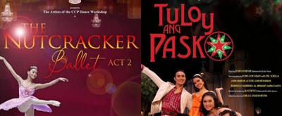 Cultural Center of the Philippines Streams THE NUTCRACKER ACT TWO and TULOY ANG PASKO