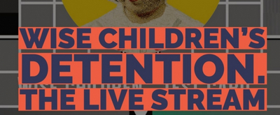"""""""Theatre is the love of my life"""": Emma Rice Shares Her Thoughts in WISE CHILDREN'S DETENTION"""
