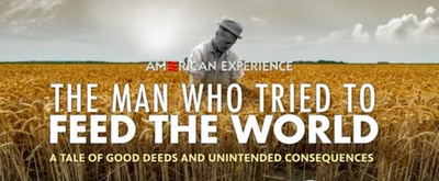 PBS to Air THE MAN WHO TRIED TO FEED THE WORLD on April 21