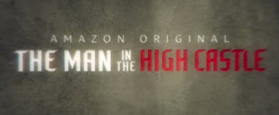 VIDEO: Amazon Releases First Minutes of THE MAN IN THE HIGH CASTLE Season Four
