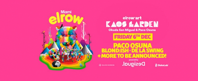 DJ and Producer Paco Osuna Curates elrow'art's U.S. Debut in Miami Dec. 6