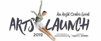 Arsht Center Announces Activities And Event Details For ARTSLAUNCH2019