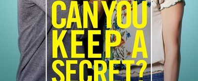 VIDEO: Watch a Trailer for CAN YOU KEEP A SECRET?, Opening Sept. 13!