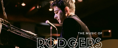 Previews: Matt Baker Presents THE MUSIC OF RODGERS AND HART Live Streaming on April 8th at 7 pm