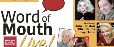 VIDEO: Julie Halston, Faye Lane and Ellen Gallos Join Bucks County Playhouse's WORD OF MOUTH LIVE!
