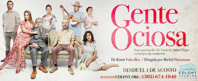 Review: GENTE OCIOSA at Colony Theatre