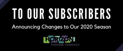 Horizon Theatre Announces Schedule Changes