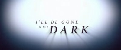 HBO to Debut I'LL BE GONE IN THE DARK This June